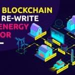 Cómo la blockchain va a cambiar el sector de la energía